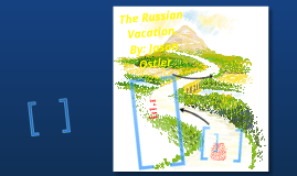 Mr. Broome's Russian Vacation
