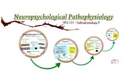 Neuropsychological Pathophysiology