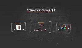 Sztuka prezentacji cz.1