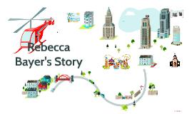 Rebecca Bayer's Story