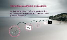 Interpretacion geometrica de derivada