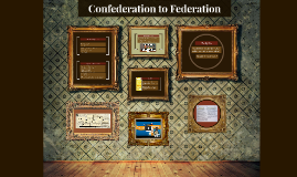 Confederation to Federation