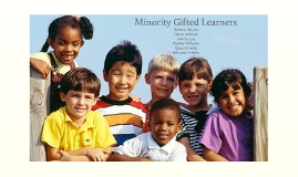 Copy of Minority Gifted Learners