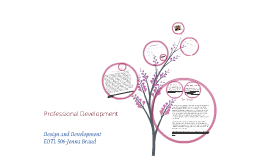 Professional Development: Design and Develop