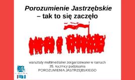Copy of  Porozumienie Jastrzębskie –