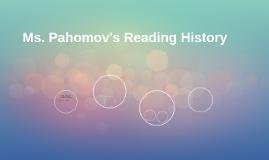 Ms. Pahomov's Reading History