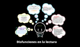 Copy of DISFUNCIONES EN LA LECTURA