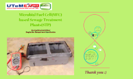 Microbial Fuel Cell(MFC) based Sewage Treatment Plants(STP)