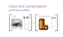 Color and Compression