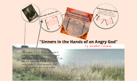 Jonathan Edwards: Sinners in the Hands of an Angry God