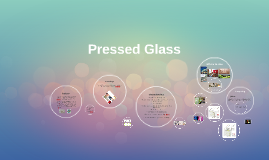Pressed Glass