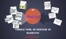 TRABAJO FINAL DE ASCENSOR TRANSPORTADOR DE COMIDA