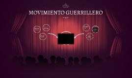 MOVIMIENTO GUERRILLERO