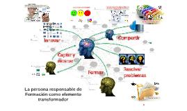 La persona responsable de Formación como elemento transforma