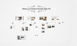 Mexico y la Historia Mundial Siglo XIX
