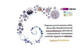 Copy of Programa para la estructuración, desarrollo y fortalecimient