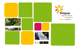 Eco Tourism- Paraguay