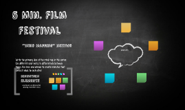 5 Min. Film Festival