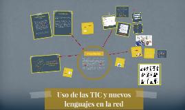 Uso de las TIC y nuevos lenguajes en la red