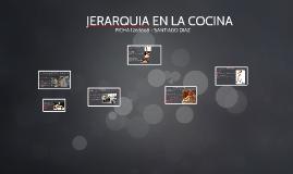 Copy of JERARQUIA EN LA COCINA