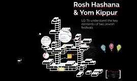 Rosh Hashana & Yom Kippur