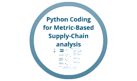 Copy of Learning of Metric-Based Supply-Chain analysis