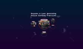 Reasons & Legal Requirements for Police Carding Practices