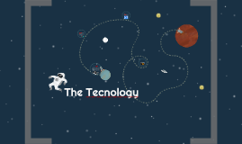 The Tecnology