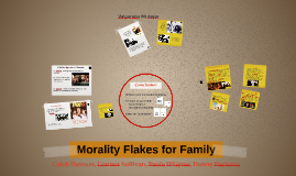 Morality  Flakes for Family
