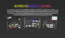 SECTORES ECONÓMICOS EN COLOMBIA
