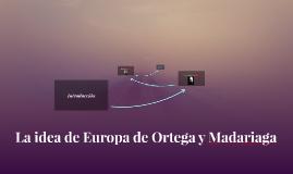 La idea de Europa de Ortega y Madariaga