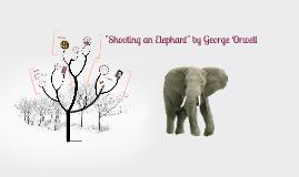 ìshooting an elephantî by george orwell essay George orwell  george orwell inside the whale and other essays 1940 literature signed 1st ed  georg elephantographia curiosa seu elephanti 1715 1st ed.