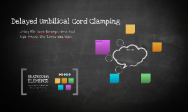 Delayed Umbilical Cord Clamping