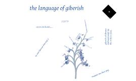 the language of giberish