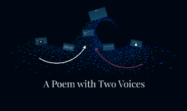 A Poem with Two Voices