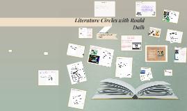 Literature Circles with Roald Dalh