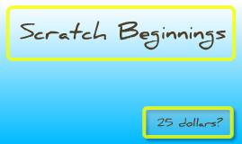 Scratch Beginnings\