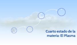 Cuarto estado de la materia : EL PLASMA by nerea 2pemare on Prezi