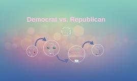 Democrat vs. Republic