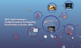 Copy of Katrineholm - Återkoppling, synligt lärande & IKT