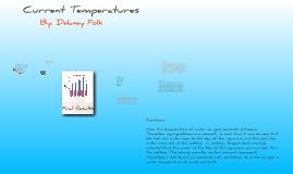 Current Temperatures :)