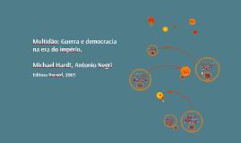 Multidão: Guerra e democracia na era do império.