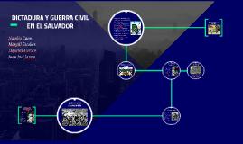 DICTADURA Y GUERRA CIVIL EN EL SALVADOR
