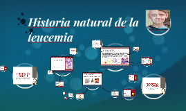 Copy of Historia natural de la leucemia
