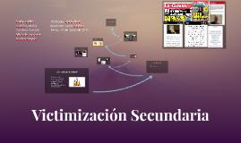 Victimización Secundaria