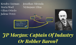 baron captain d essay industry john robber rockefeller An essay or paper on john d rockefeller's contribution in the oil industry rockefeller, robber baron or captain of industry john d rockefeller was the first billionaire in the united states.