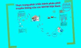 Copy of Kênh phân phối NHTM