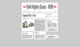 Civil Rights Cases - 1959