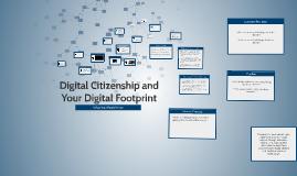 Digital Citizenship and Your Digital Footprint 7th Grade