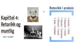 Kapittel 4 - Retorikk og muntlig